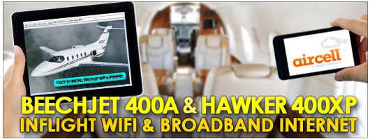 Beechjet 400A / Hawker 400XP Inflight Cabin WiFi Broadband Internet by Aircell STC from Cutter Aviation Phoenix PHX