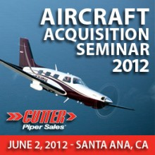Aircraft Acquisition Seminar 2012 on June 2, 2012 – Hosted by Cutter Piper Sales at American Aircraft Maintenance at John Wayne Airport (SNA)